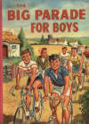 """The Big Parade for Boys"""